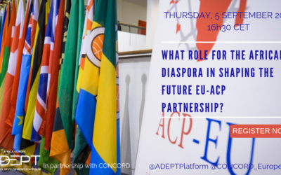SAVE THE DATE: WHAT ROLE FOR THE AFRICAN DIASPORA IN SHAPING THE FUTURE EU-ACP PARTNERSHIP? POST-COTONOU AND JOINT AFRICA-EU STRATEGY PERSPECTIVES