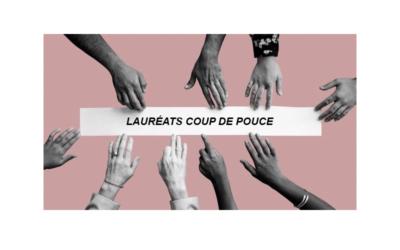 LAURÉATS COUP DE POUCE 2021